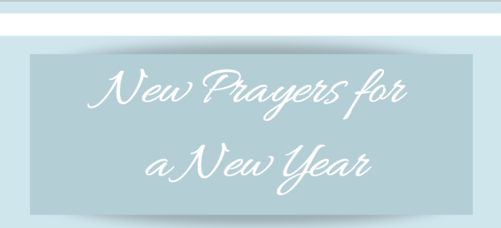 New Prayers for a New Year