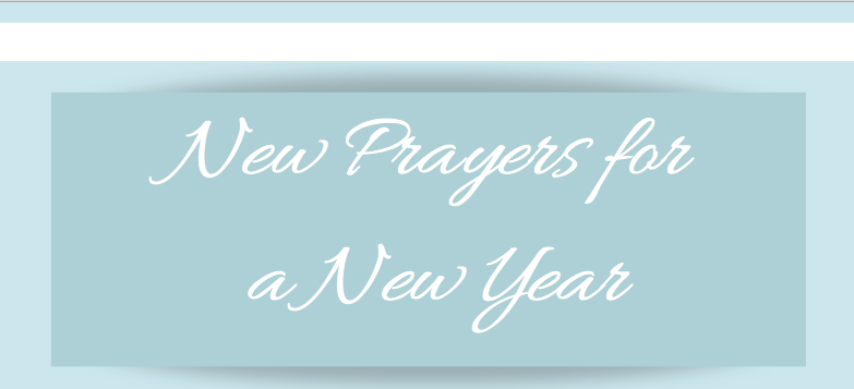 New Prayers for a NewYear