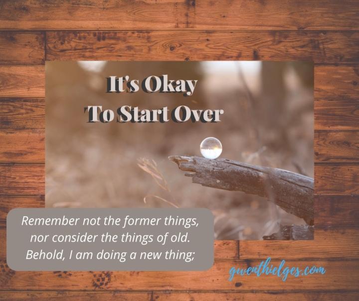 It's Okay To StartOver